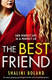 「The Best Friend: An utterly gripping psychological thriller with a breathtaking twist (English Editi...」のサムネイル画像