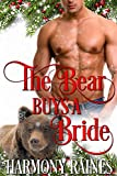 「The Bear Buys a Bride (A Second Chance Christmas in Bear Creek Book 1) (English Edition)」のサムネイル画像