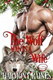 「The Wolf Wants a Wife (A Second Chance Christmas in Bear Creek Book 2) (English Edition)」のサムネイル画像