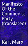 「Manifesto Of the Communist Party (translated) (English Edition)」のサムネイル画像