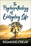 「The Psychopathology of Everyday Life (English Edition)」のサムネイル画像