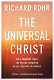 「The Universal Christ: How a Forgotten Reality Can Change Everything We See, Hope For and Believe (En...」のサムネイル画像