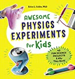 「Awesome Physics Experiments for Kids: 40 Fun Science Projects and Why They Work (English Edition)」のサムネイル画像