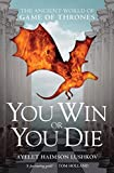 「You Win or You Die: The Ancient World of Game of Thrones (English Edition)」のサムネイル画像