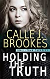 「Holding the Truth (Small-Town Sheriffs Book 1) (English Edition)」のサムネイル画像