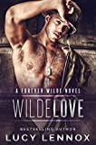 「Wilde Love: A Forever Wilde Novel (English Edition)」のサムネイル画像