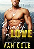 「Ready For Love: Gay First Time Army Romance (English Edition)」のサムネイル画像
